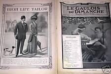 LE GAULOIS DU DIMANCHE 1909 N° 68 DON LUIS MAZZANTINI