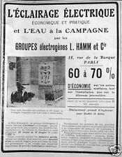 PUBLICITÉ 1910 HAMM L'ÉCLAIRAGE ÉLECTRIQUE EAU À LA CAMPAGNE GROUPE ÉLECTROGÈNE
