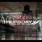 Thursday : War All the Time CD