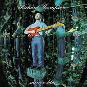 RICHARD THOMPSON Mirror Blue CD Jan-1994 FOLK ROCK King of Bohemia