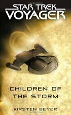 Children of the Storm (Star Trek: Voyager) by Beyer, Kirsten Paperback Book The
