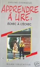 APPRENDRE A LIRE / EVELINE CHARMEUX / MILAN EDUCATION