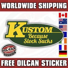 kustom because stock sucks hotrod decal / sticker 145mm x 65mm