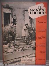 IL MONDO LIBERO SECONDA GUERRA MONDIALE Siluro umano Anzio Firenze Pisa 1944 di