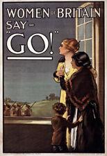 W91 VINTAGE WWI alle donne di britan dire GO Esercito Britannico GUERRA POSTER WW1 A1 A2 A3