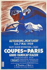 REPRO AFFICHE AUTODROME MONTLHERY RALLYE OLAZUR 1939 SUR PAPIER 310 OU 190 GRS