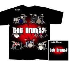 Got  Drums?  Rock N Roll BLACK Adult T-shirt