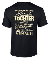 T-Shirt ICH HABE 2 HÜBSCHE TÖCHTER Waffe Schaufel Alibi Vater Tochter Mutter