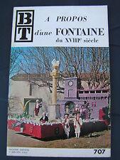 Bibliothèque de travail - à propos d'une fontaine du 18eme s. PéLISSANNE - 1970