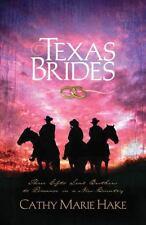 Texas Brides Cathy Marie Hake