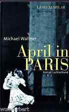 """Michael WALLNER - """" Abril en París """" 2006) tb"""