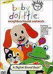Baby Dolittle Neighborhood Animals