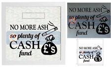 Personalised Money Box Sticker - Stop Smoking Fund, NO MORE ASH PLENTY OF CASH