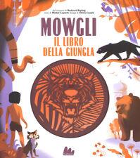 Libri Michel Laporte - Mowgli, Il Libro Della Giungla Da Rudyard Kipling. Ediz.
