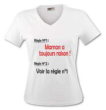 T-shirt Femme Règle 1 Maman a toujours raison - Humour - du S au XL