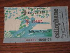 LUCCHESE FOGGIA CALCIO BIGLIETTO TICKET 1990/91