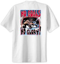 Hockey No Goals No Glory T-Shirt Jersey Short Sleeve Tee New Adult & Youth Sizes