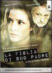 Dvd **LA FIGLIA DI SUO PADRE** nuovo 2001