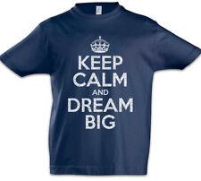Keep Calm And Dream Big Kids Boys T-Shirt Dreams Fun