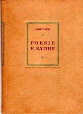 BARTOLINI Luigi (Cupramontana, Ancona 1892 - Roma 1963) - Poesie e satire