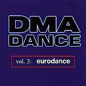 DMA Dance, Vol. 3: Eurodance by Various Artists (CD, Feb-1997, Interhit Records)