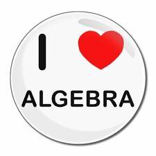 I Love ALGEBRA-tondo Specchio in vetro compatta 55mm/77mm badgebeast