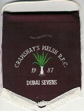 CRAWSHYS WELSH XV 1987 DUBAI RUGBY SEVENS OFFICIAL TEAM PENNANT
