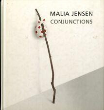 Malia JENSEN Conjunctions Richard Gray Gallery Essay by John S. Weber 2008 HC FS