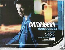 "Chris Isaak ""Always Got Tonight"" U.S. Promo Poster - Stockton, California Rocks!"
