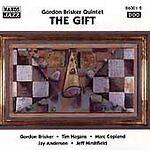 Gordon Brisker Quintet : The Gift CD (1997)  Vgc, Freepost In Uk.