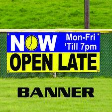 Now Open Late Mon-Fri Till 7 Pm Office Business Outdoor Vinyl Banner Sign
