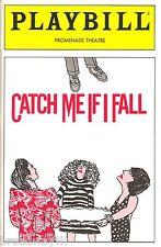 "Barbara Schottenfeld ""CATCH ME IF I FALL"" Sal Viviano 1990 Off-Broadway Playbill"