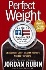 Perfect Weight America by Bernard Bulwer M.D., Jorda...