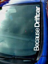 Because DRIFT CAR Window Bumper Windscreen Vinyl Die Cut Stickers Decals JDM