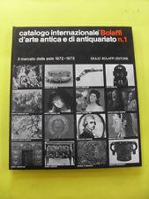 AAVV - CATALOGO INTERNAZIONALE D'ARTE ANTICA E DI ANTIQUARIATO BOLAFFI N.1