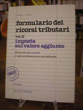(DIRITTO-IVA) FORMULARIO DEI RICORSI TRIBUTARI VOL. II