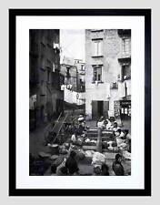 STREET LAUNDRY NAPLES ITALY 1895 VINTAGE OLD BW FRAMED ART PRINT MOUNT B12X2684