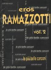 SPARTITO - EROS RAMAZZOTTI LE PIÙ BELLE CANZONI VOL.2