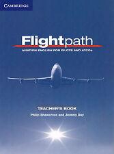 FLIGHTPATH Aviation English for Pilots & ATCOs Teacher's Book Shawcross Day @NEW