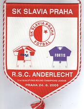 Wimpel    Ch.League 05/06  SLAVIA PRAG - RSC ANDERLECHT