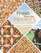 Fresh from the Prairies by Devon Lavigne and Sharon Smith