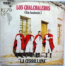 LOS CHALCHALEROS (CON BANDONEON) LA CERRILLANA LP