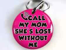 Call My Mom She's Lost tag color options humor custom pet id ID4PET