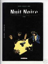 NUIT NOIRE  TOME 1   FUITE    DELCOURT  EO  LERECULEY - CHAUVEL