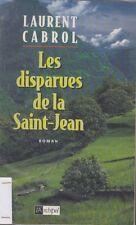 LES DISPARUES DE LA SAINT-JEAN / LAURENT CABROL / L'ARCHIPEL