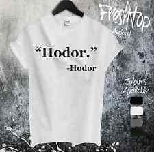 Hodor T Shirt Game Of Thrones Khaleesi Mother of Dragons Jon Snow Tyrion Sansa