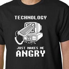 Tecnología sólo me hace Angry T-Shirt computadoras Papá Cumpleaños Cita Graciosa Geek