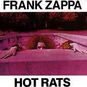 Frank Zappa - Hot Rats 24HR POST!!