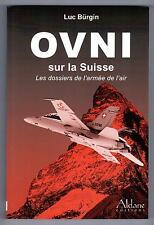 """""""O.V.N.I. SUR LA SUISSE"""" LUC BURGIN (2005) U.F.O."""