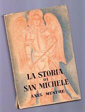 la storia di san michele -  axel munthe -   1951 -